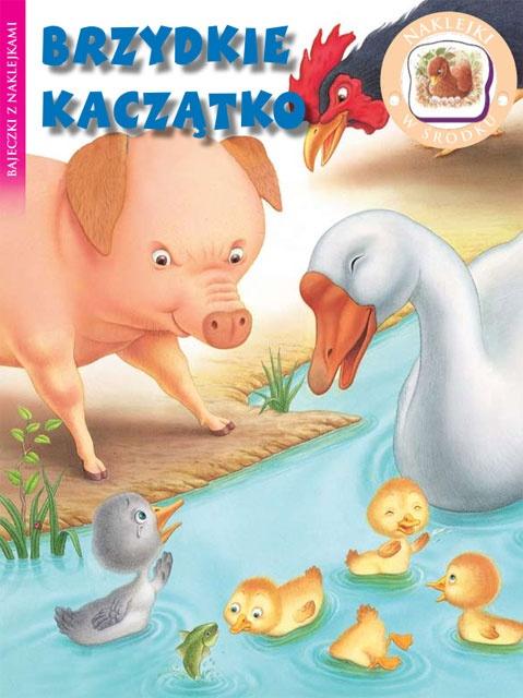 Brzydkie Kaczštko - Bajeczki z naklejkami