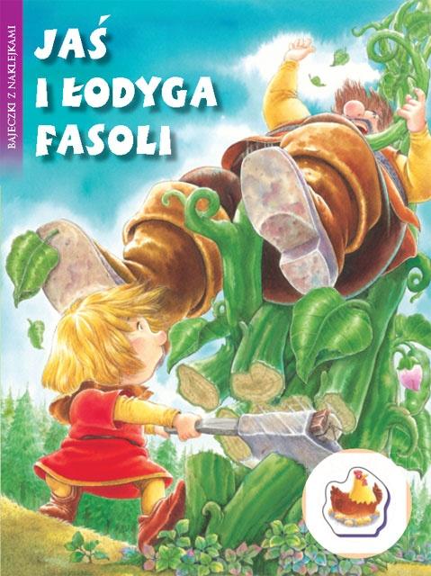 Jaœ i łodyga fasoli - Bajeczki z naklejkami