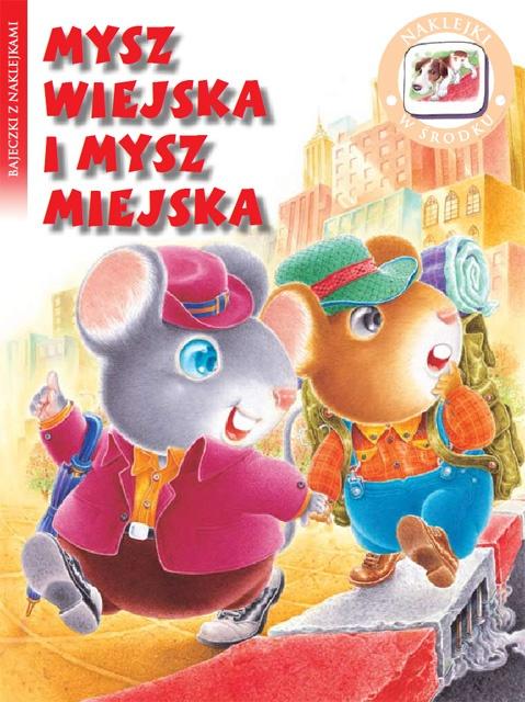 Mysz wiejska i mysz miejska - Bajeczki z naklejkami