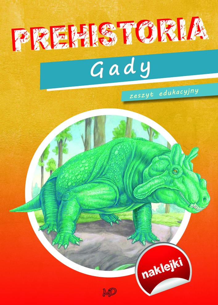 Prehistoria Dinozaury Gady