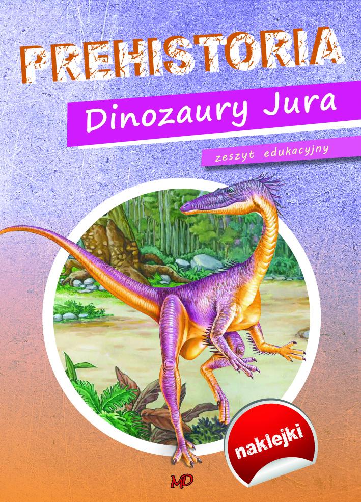 Prehistoria Dinozaury Jura
