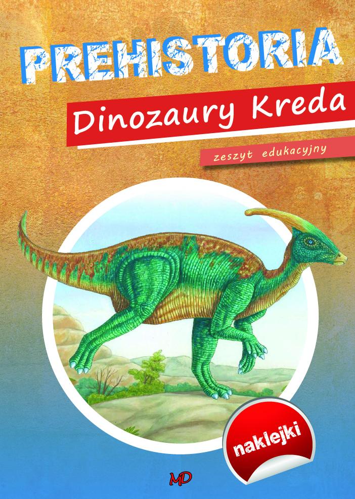 Prehistoria Dinozaury Kreda