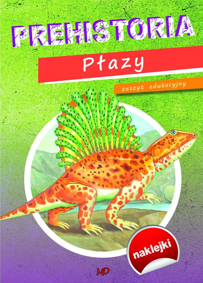 Prehistoria Dinozaury Płazy