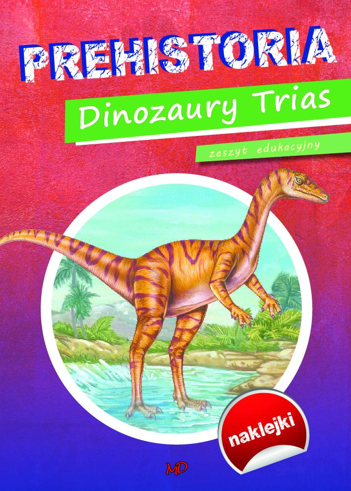 Prehistoria Dinozaury Trias